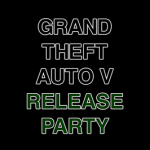 Group logo of Grand Theft Auto V Release Party